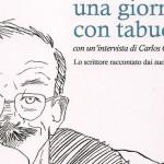 """""""Una giornata con Tabucchi""""  di Paolo Di Paolo, Dacia Maraini, Romana Petri e Ugo Riccarelli"""