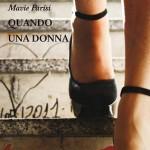 """""""Quando una donna"""" di Mavie Parisi"""