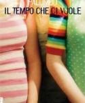 """""""Il tempo che ci vuole"""" di Francesca Palumbo"""