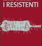 """""""I Resistenti"""": i versi civili di Luca Ariano e Carmine Defalco"""