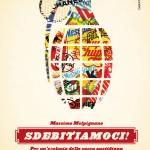 """""""Sdebitiamoci! Per un'ecologia della spesa quotidiana"""" di Massimo Melpignano"""