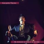 """""""Se domani si vive o si muore"""" di Giuseppe Truini"""