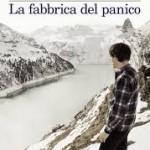 """""""La fabbrica del panico"""" di Stefano Valenti"""