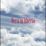 """""""Versi in libertà"""" di Giuditta Pieriboni"""