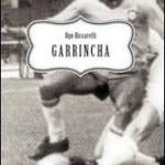 """""""Garrincha"""" di Ugo Riccarelli"""