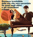 """""""Romanzo irresistibile della mia vita vera"""" di Gaetano Cappelli"""