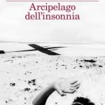 """Arcipelago dell'insonnia"" di António Lobo Antunes"