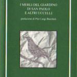 """""""I merli del giardino di San Paolo e altri uccelli"""" di Giancarlo Baroni"""
