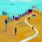 """Intervista a Loredana Limone, autrice di """"Borgo Propizio"""""""