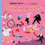 """Torna in libreria """"Miss Galassia"""" di Stefano Benni (disegni di Luci Gutiérrez)"""