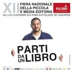 """""""Più Libri Più Liberi"""" 2013, una kermesse dai buoni numeri ma anche di transizione"""