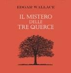 """""""Il mistero delle tre querce"""" di Edgar Wallace"""