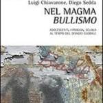 """Presentazione di """"Nel magma bullismo"""" di Luigi Chiavarone e Diego Sedda"""