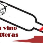 """""""In vino litteras"""": prorogata al 23 marzo!"""