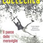 """""""Il paese delle meraviglie"""" di Giuseppe Culicchia"""