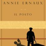 """""""Il Posto"""" di Annie Ernaux"""