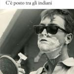 """""""C'è posto tra gli indiani"""" di Alessio Dimartino"""
