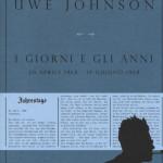 """""""I giorni e gli anni (20 Aprile 1968 - 19 Giugno 1968)"""" di Uwe Johnson"""