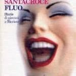 """""""Fluo. Storie di giovani a Riccione"""" di Isabella Santacroce"""