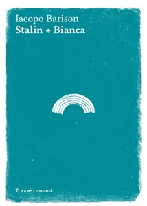 """Stalin + Bianca"" di Iacopo Barison"
