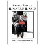 """""""Il mare e il sale"""" di di Simonetta Paroletti: la tessitura di una moderna Penelope"""