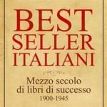 """""""Best seller italiani. Mezzo secolo di libri di successo 1900-1945"""" di Michele Giocondi"""