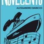 """Rileggendo """"Novecento"""" di Alessandro Baricco"""
