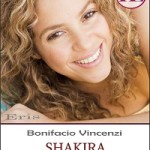 Shakira, la pop star amata da Gabriel García Márquez