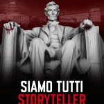 """""""Siamo tutti storyteller – dalla fiction americana alla politica"""" di Andrea Fontana e Ester Mieli"""
