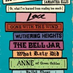 """How To Be A Heroine: Or, what I've learned from reading too much"" di Samantha Ellis"