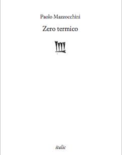 """""""Zero termico"""" di Paolo Mazzocchini"""