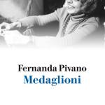 """""""Medaglioni"""" di Fernanda Pivano"""