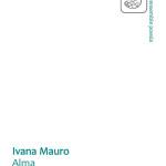 """Presentazione di """"Alma"""" di Ivana Mauro"""