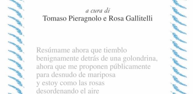 """Esce """"Come le rose disordinando l'aria"""" di Eunice Odio. A cura di Tomaso Pieragnolo e Rosa Gallitelli"""