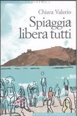 """Riprendendo in mano """"Spiaggia libera tutti"""" di Chiara Valerio"""