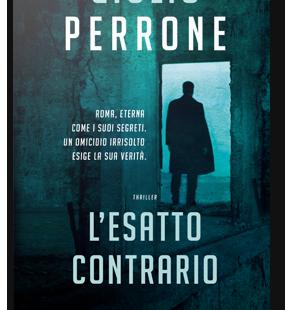 """""""L'esatto contrario"""" di Giulio Perrone"""