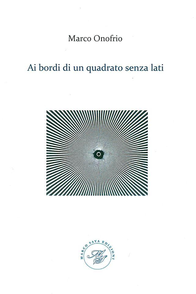 Marco Onofrio Ai bordi di un quadrato senza lati