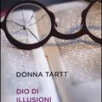 """""""Dio di illusioni"""" di Donna Tart"""