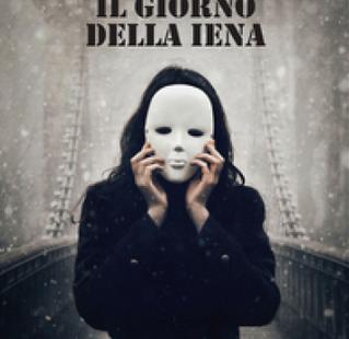 """""""Il giorno della iena"""" di Stefano Lorefice"""